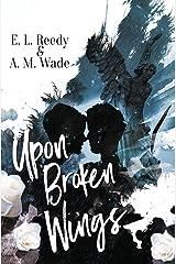 Upon Broken Wings Paperback