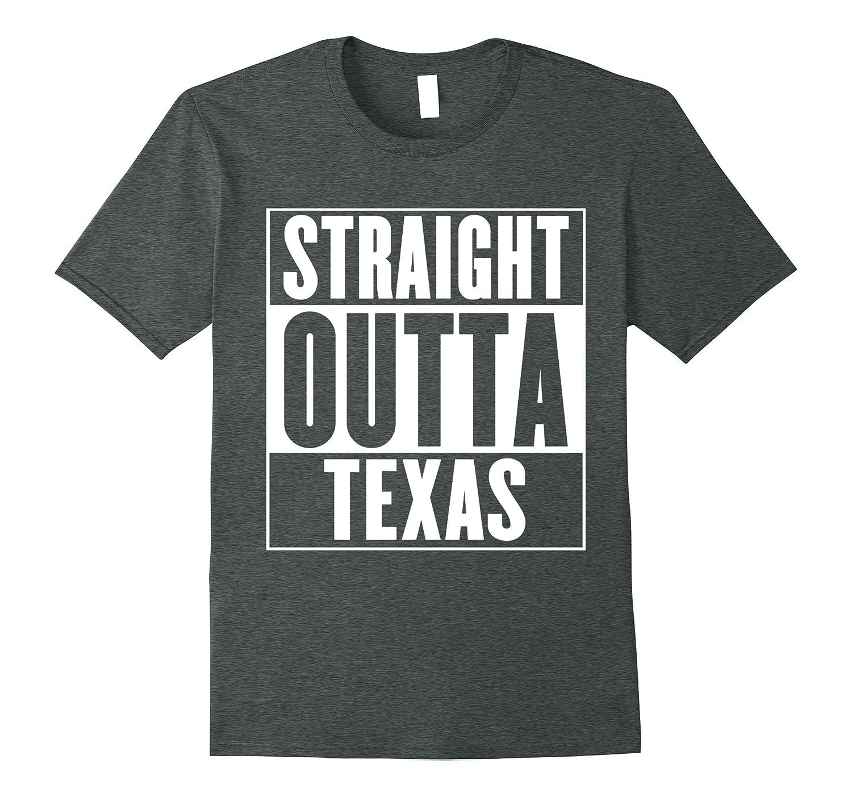 Straight Outta Texas T-Shirt-Teehay