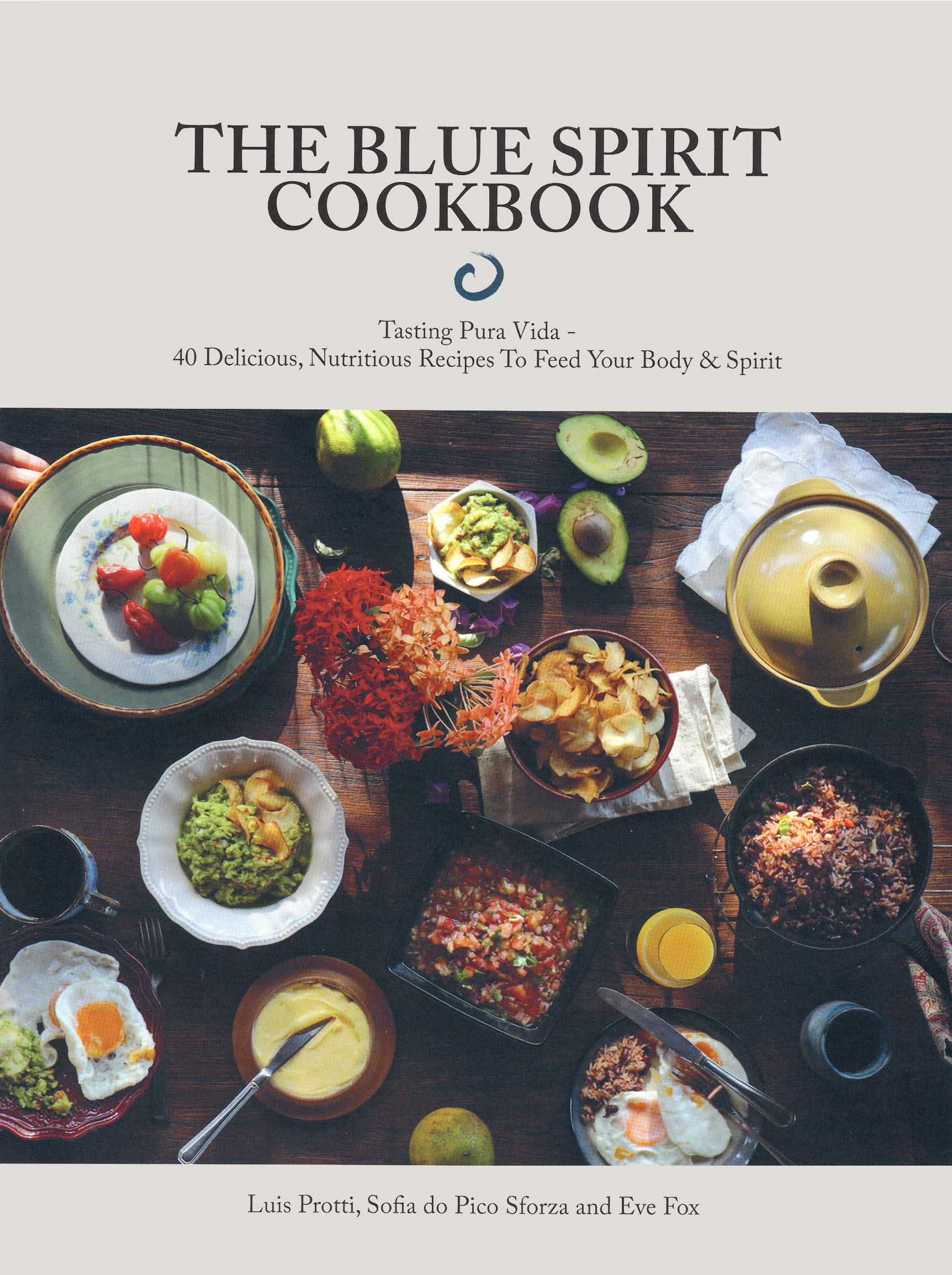 The Blue Spirit Cookbook by Blue Spirit
