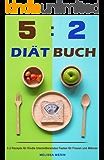 5:2 Diät Buch 5 2 Rezepte für Kindle Intermittierendes Fasten für Frauen und Männer