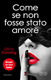 Come se non fosse stato amore (Sinners on Tour Series Vol. 1)
