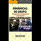 Dinâmicas de Grupo: 45 jogos para treinamentos empresariais
