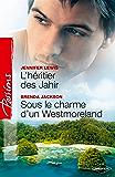 L'héritier des Jahir - Sous le charme d'un Westmoreland (Passions)