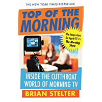 Top of the Morning: The Inspiration for Apple TV's THE MORNING SHOW