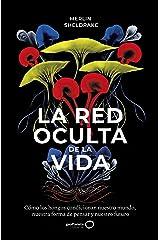 La red oculta de la vida (Spanish Edition) Kindle Edition