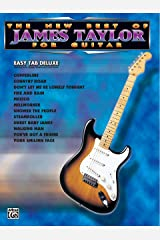 The New Best of James Taylor for Guitar: Easy TAB Deluxe (New Best of...for Guitar) Paperback