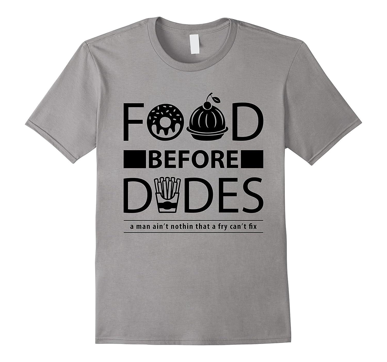 Before Dudes T-Shirt Love Food T-Shirt-CD