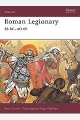 Roman Legionary 58 BC-AD 69 Paperback