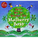 Here We Go Round the Mulberry Bush (Barefoot Books Singalongs)