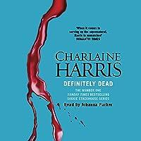 Definitely Dead: Sookie Stackhouse Southern Vampire Mystery #6