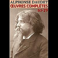 Alphonse Daudet: Oeuvres complètes - [Illustré] (French Edition)