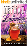 Lethal in Lavender: A Honey Pot Mystery