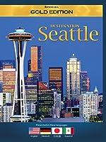 Destination Seattle