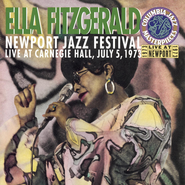 Newport Jazz Festival Live At Carnegie Hall July 5, 1973