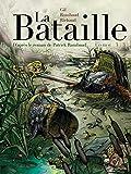 La Bataille - tome 3 - La Bataille 3/3