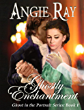 Ghostly Enchantment (The Ghost in the Portrait - Book 1)