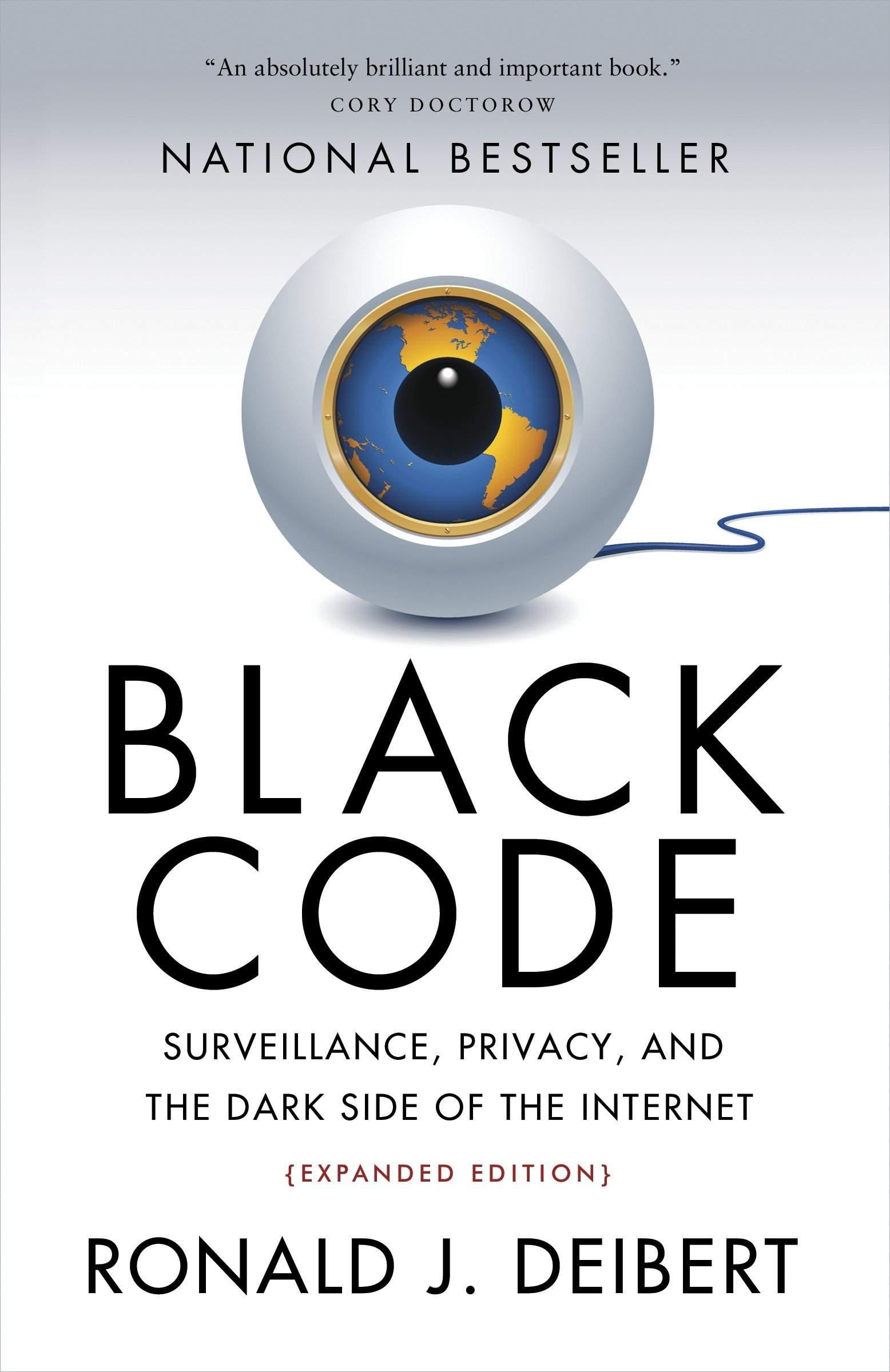 Read Online Black Code: Surveillance, Privacy, and the Dark Side of the Internet pdf epub