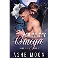 Wed to the Omega: An MM Mpreg Romance (Luna Brothers Book 1) (English Edition)