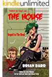The House (The 3 H's Book 2)