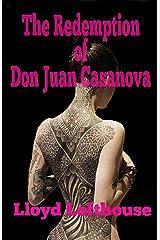 The Redemption of Don Juan Casanova Kindle Edition