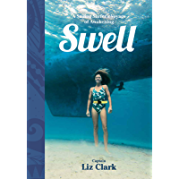 Swell: A Sailing Surfer's Voyage of Awakening