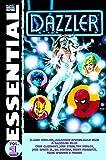 Essential Dazzler, Vol. 1 (Marvel Essentials) (v. 1)