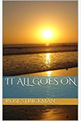 It All Goes On (The Drowned World) Kindle Edition