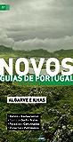 Novos Guias de Portugal: Algarve e Ilhas