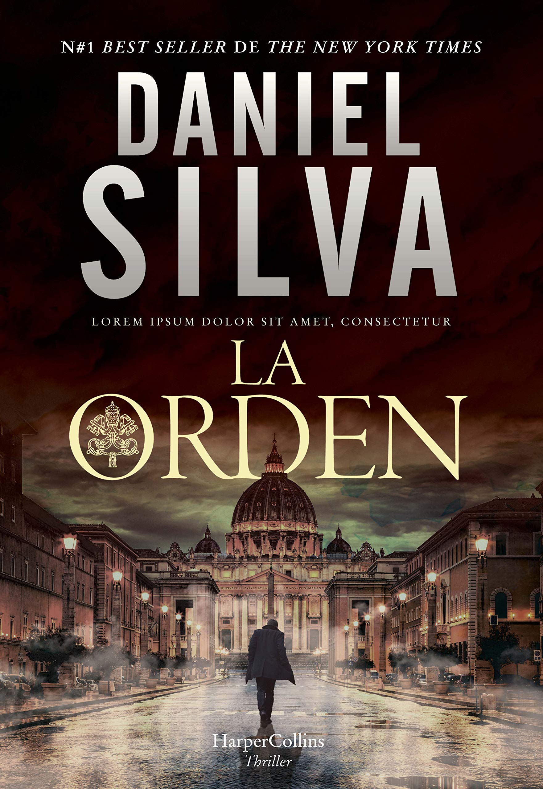 La Orden (HARPERCOLLINS): Amazon.es: Silva, Daniel, Horrillo Ledesma, Victoria: Libros