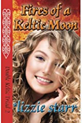 Fires of a Keltic Moon (Double Keltic Triad Book 2) Kindle Edition