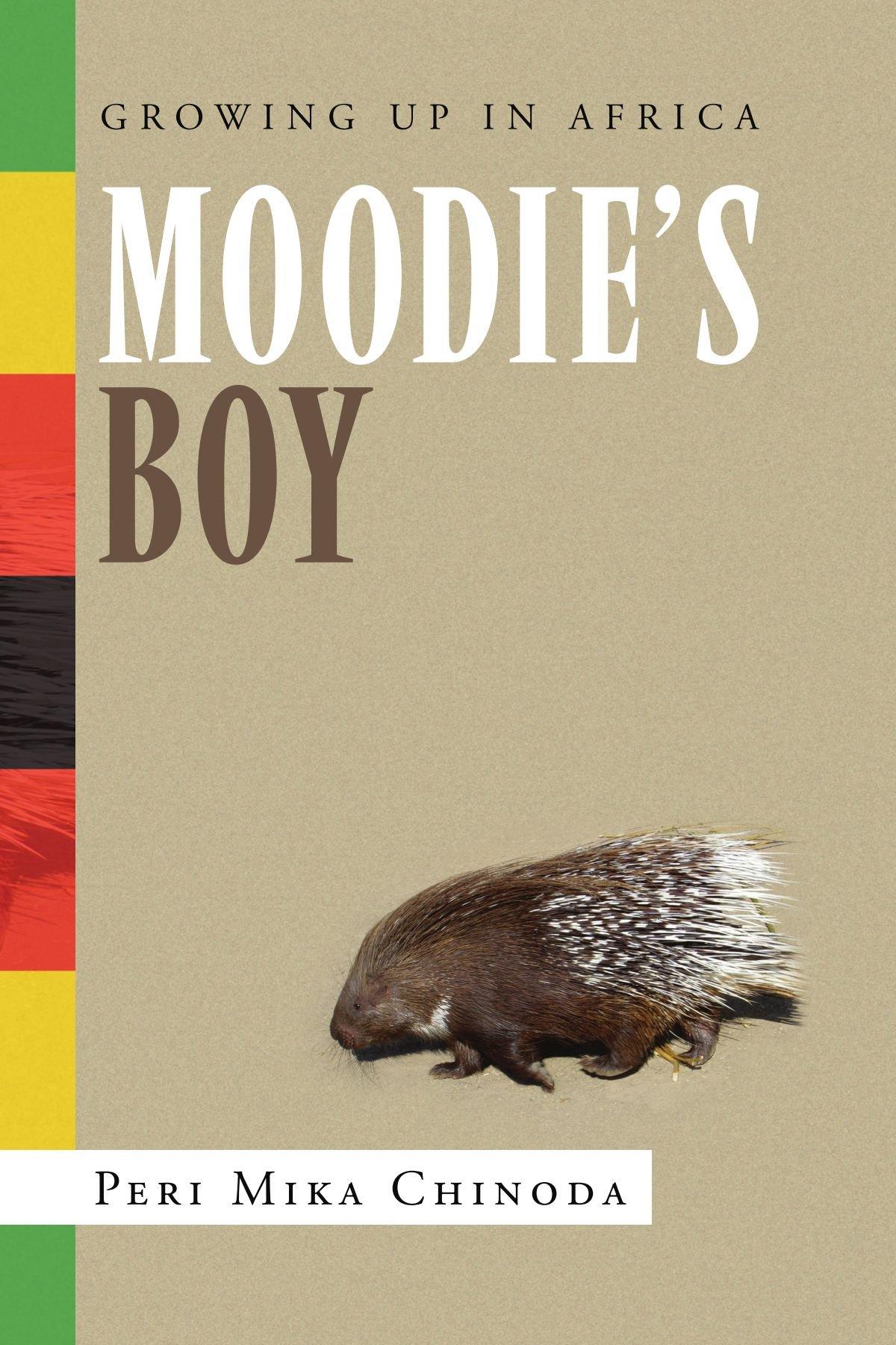 Moodie's Boy: Growing Up in Africa pdf epub