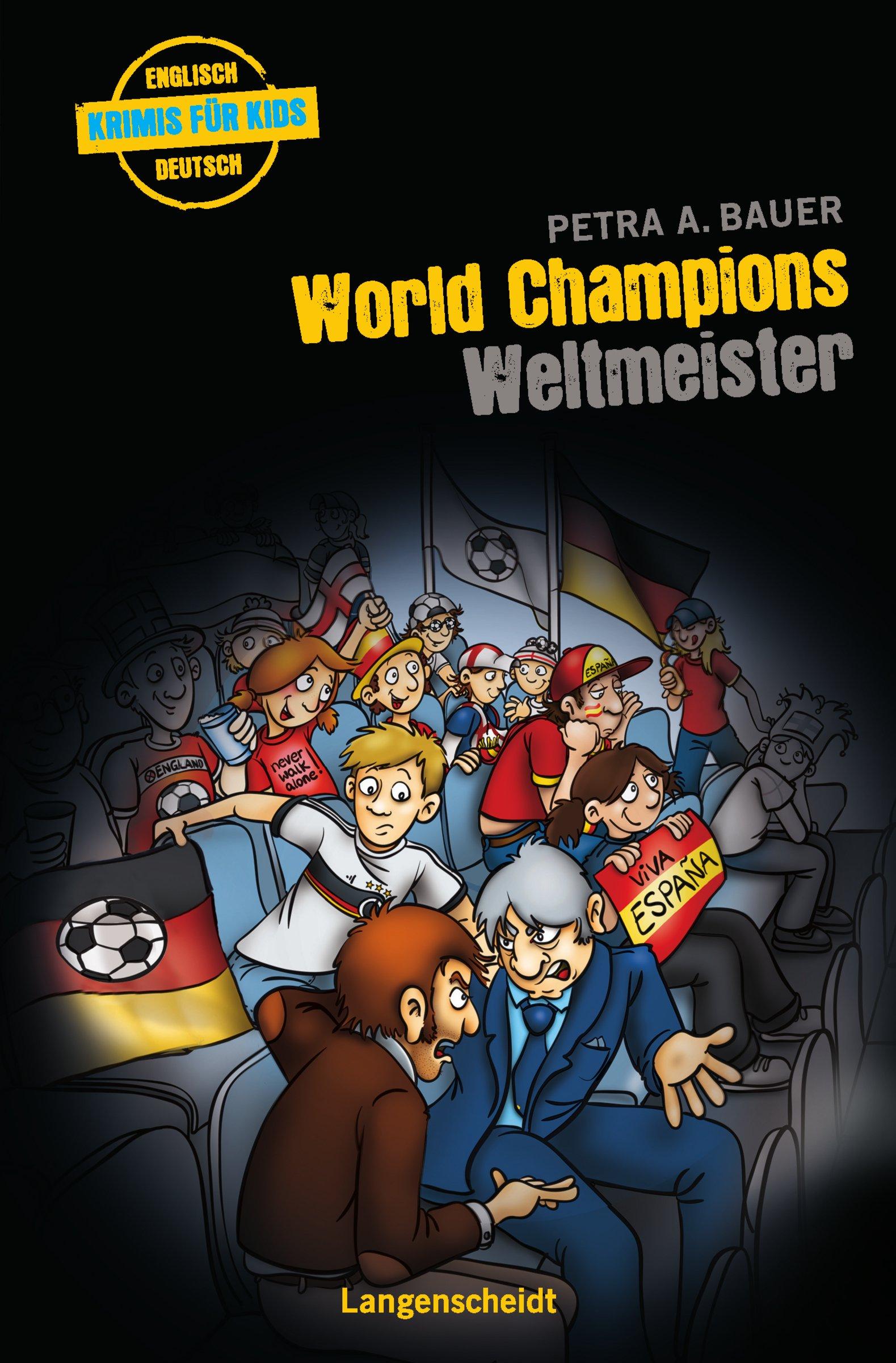 World Champions - Weltmeister (Englische Krimis für Kids)