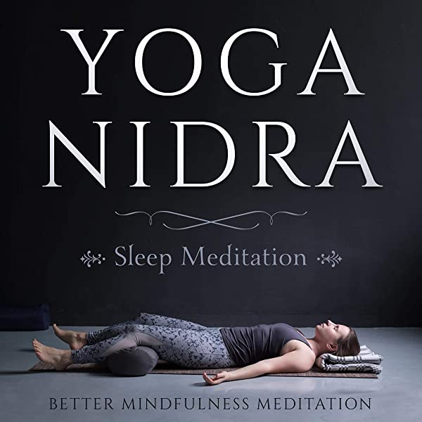 Amazon Com Yoga Nidra Sleep Meditation Guided Meditations For Deep Relaxation Healing Sleep And Quieting The Mind Audible Audio Edition Better Mindfulness Meditation Gretchen Conlon Why We Insomnia For Beginners Audible Audiobooks