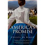 America's Promise: An emotional and heart-wrenching novel about the American Revolutionary War (America's Daughter Trilogy Bo