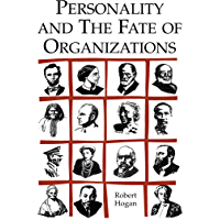 Personality and the Fate of Organizations (English Edition)