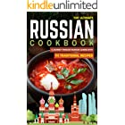 The Ultimate Russian Cookbook: A Journey Through Russian Cuisine With 111 Traditional Recipes (World Cuisines Book 6)