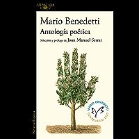 Antología poética: Selección y prólogo de Joan Manuel Serrat (Spanish Edition)