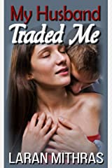 My Husband Traded Me Kindle Edition