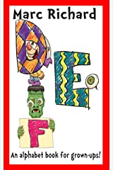 DEF: An Alphabet Book for Grown-Ups! Kindle Edition