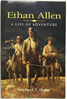 Ethan Allen: The Green Mountain Boys and Vermont's Path to ...