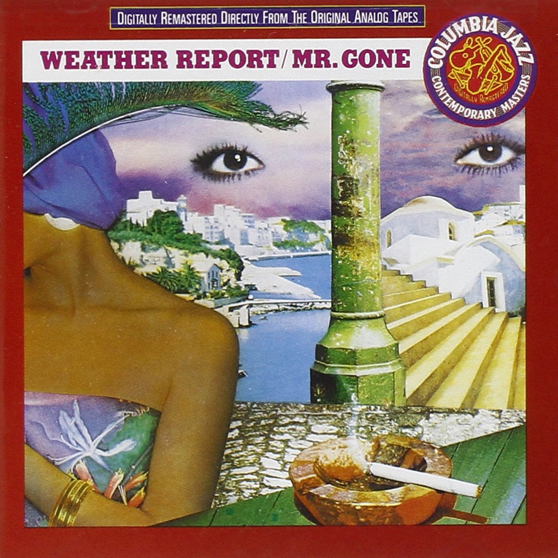 CD : Weather Report - Mr Gone (CD)