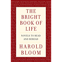 The Bright Book of Life: Novels to Read and Reread