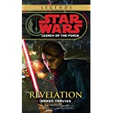 Revelation: Star Wars Legends (Legacy of the Force) (Star Wars: Legacy of the Force Book 8)
