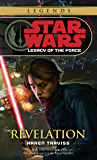 Revelation: Star Wars Legends (Legacy of the Force) (Star Wars: Legacy of the Force Book 8)