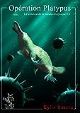 Opération Platypus - T6 (La tentation de la pseudo-réciproque)