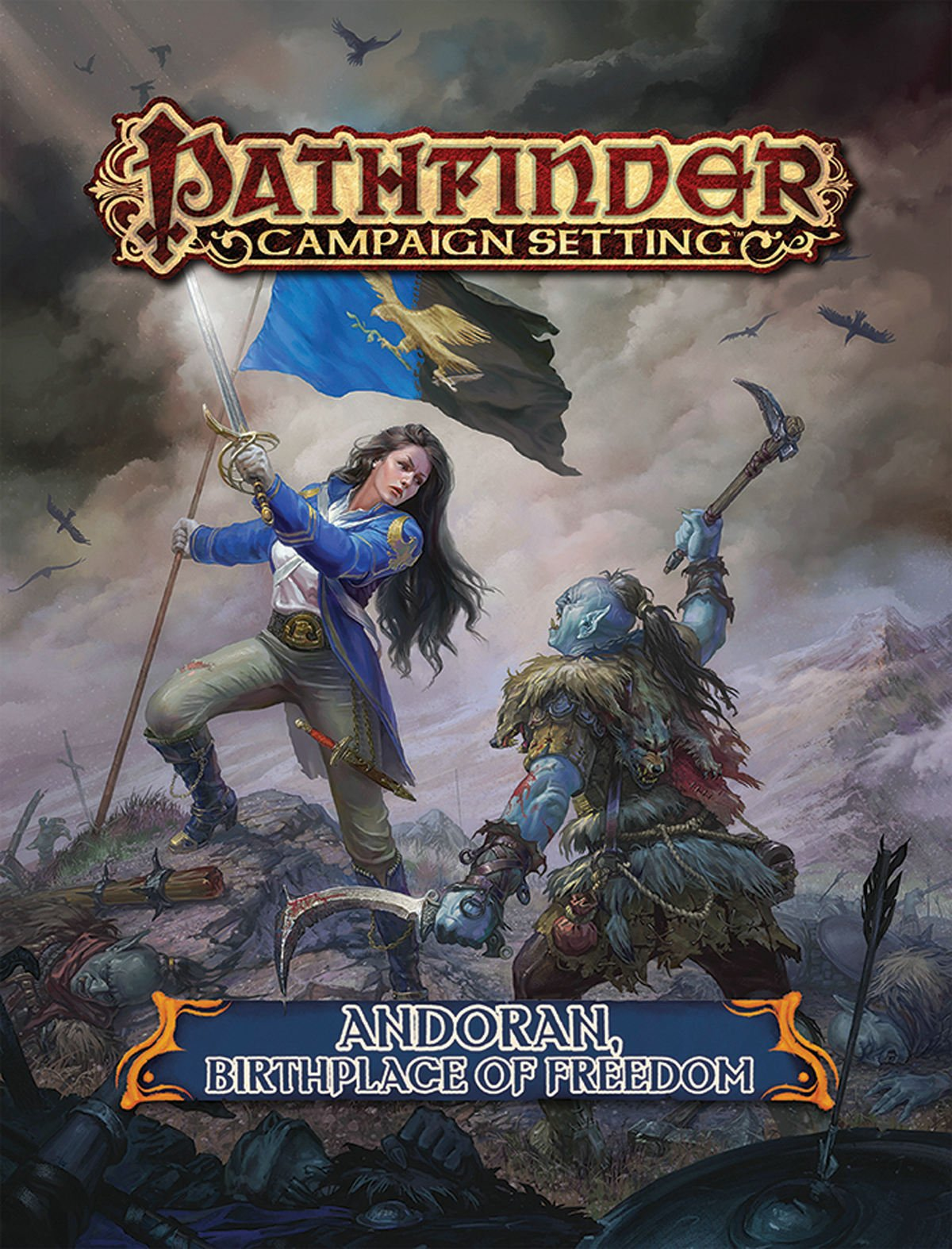 Pathfinder Campaign Setting: Andoran, Birthplace of Freedom ...