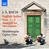 Bach: English Suites, Arranged for Two Guitars Nos. 1-3