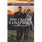 The Cradle Conspiracy (The Baby Protectors Book 1000)