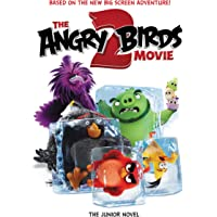 The Angry Birds Movie 2: The Junior Novel