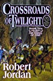Crossroads of Twilight: Book Ten of 'The Wheel of Time': 10/14
